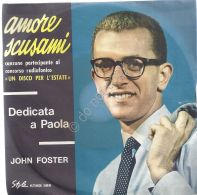 John Foster - Dedcato A Paola - Amore Scusami - Musica & Strumenti