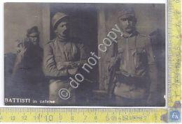 Cartolina - Postcard  - Battisti In Catene - Unclassified