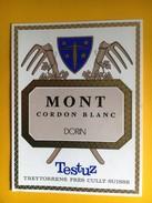 2419 - Suisse Vaud Mont-sur-Rolle Dorin Cordon Blanc - Etiquettes