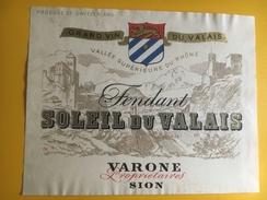 2424 - Suisse Valais Fendant Soleil Du Valais Varone - Etiquettes