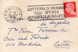 1941 LETTERA CON ANNULLO NAPOLI +  TARGHETTA LA LOTTERIA DI MERANO - Storia Postale