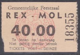 TICKET - REX MOL Feestzaal - 40,00 F. - Tickets D'entrée