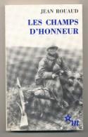 LES CHAMPS D'HONNEUR - Libri