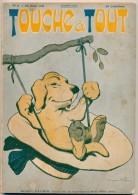 Revue ,Touche à Tout  N°8 Du 15/ 08/ 1911, Le Chien Se Balançant  : Dessin De Benjamin Rabier En Couverture - Libri, Riviste, Fumetti