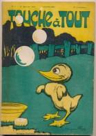 Revue ,Touche à Tout  N°1 Du 15/ 01/ 1911, Le Caneton Aux Bulles De Savon Dessin De Benjamin Rabier En Couverture - Libri, Riviste, Fumetti