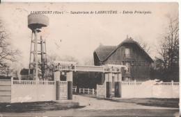 60 Liancourt  Sanatorium De Labruyere - Liancourt