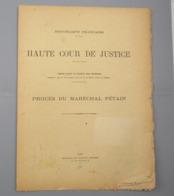 PETAIN / PROCES / COMPTE RENDU IN EXTENSO DES AUDIENCES / 1945 - Historical Documents