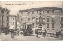 TREVISO Piazza S Leonardo Ufficio Telegrafico - Treviso