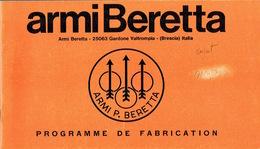 Ancien Catalogue ARMI BERETTA - Programme De Fabrication De 1970 : Fusils De Chasse, Carabines Automatiques, Pistolets - Advertising