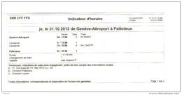 Indicateur D'Horaire DE Genève - Aéroport à Palézieux . Suisse - Europe