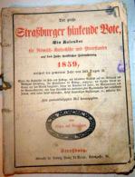 RARE ALMANACH ALSACIEN  DER GROSSE STRASBURGER HINTENDE BOTE 1859  LE MESSAGER BOITEUX DE STRASBOURG GRAVURES ALSATIQUE - Books, Magazines, Comics