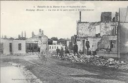 REVIGNY LA RUE DE LA GARE BOMBARDEE - Revigny Sur Ornain