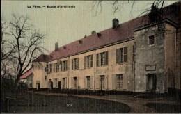 ! Alte Ansichtskarte, La Fere, Ecole D' Artillerie, Aisne - Frankreich