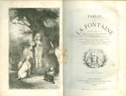 FABLES De La FONTAINE - Illustrations Eugène LAMBERT - - Auteurs Français