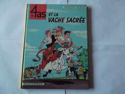 LES 4 AS ET LA VACHE SACREE                                  Edition  De 1964 - 4 As, Les