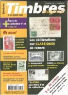 TIMBRES Magazine N°88 – 03/2008. L'officiel De La Philatélie - Français (àpd. 1941)