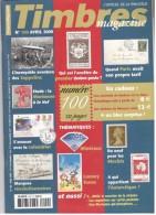 TIMBRES Magazine N°100 – 04/2009. L'officiel De La Philatélie - Français (àpd. 1941)