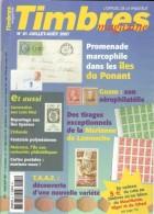 TIMBRES Magazine N°81 – 07/2007. L'officiel De La Philatélie - Français (àpd. 1941)