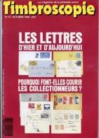 Timbroscopie Numéro 73 – 010/1990. Le Magazine De La Philatélie Active. - Français (àpd. 1941)