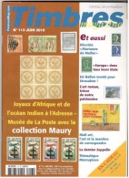 TIMBRES Magazine N°113 – 06/2010. L'officiel De La Philatélie - Français (àpd. 1941)
