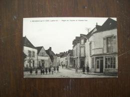 """Carte Postale Ancienne De Moisdon-la-Rivière: Place De L'Eglise Et Grande-Rue- Pub """"La Chatelaine, Rue Crébillon à Nante - Moisdon La Riviere"""