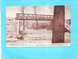 COURTEAUX Près CHATEAU THIERRY - Entrée Du Village Après Le Bombardement Allemand - ENCH - - Chateau Thierry