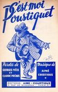 1947-PARTITION C'EST MOI POUSTIQUET - PERSONNAGE ILLUSTRE PAR BINDLE DANS QUOTIDIEN PARIS NORMANDIE - EXC ETAT - - Autres