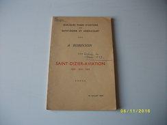 Quelques Pages D'histoire:la Base 113 De SAINT DIZIER 52 - War 1914-18