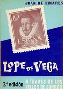 """Obra Filatélica """" Lope De Vega A Través De Los Sellos...""""  2ª Edicion  1969 - Temas"""