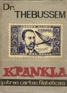 Obra Dr. Thebussem   KpanKla Y Otras Cartas Filatélicas  1964  Edit. La Corneta - Temas