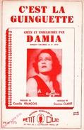 """1935 - PARTITION JAVA CHANTEE  """" C'EST LA GUINGUETTE """"- PAR DAMIA DE CLARET ET FRANCOIS - EXC ETAT - Autres"""
