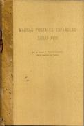 Marcas Postales Españolas Siglo XVIII - Obra Especializada - General P.Koechlin - Filatelia E Historia De Correos