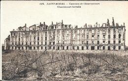 CASERNES DE CHAUVONCOURT - Saint Mihiel