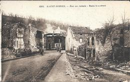 RUE EN RUINES - Saint Mihiel