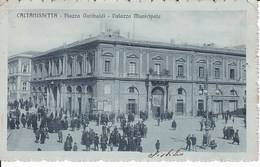 G112 CALTANISSETTA - PIAZZA GARIBALDI - PALAZZO MUNICIPALE - Caltanissetta