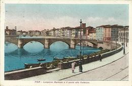 Pisa (Toscana) Lungarno Mediceo E Il Ponte Alla Fortezza, Promenade Along The Arno' River - Pisa