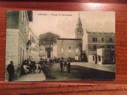 AK  CROATIA   UMAG  UMAGO   PIAZZA 5 NOVEMBRE   1926. - Croatia