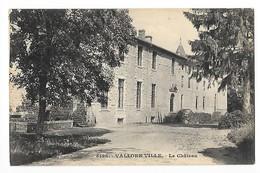 VOLLORE-VILLE  (cpa 63)   Le Château  (erreur Vallore Au Lieu De Vollor -    - L 1 - Other Municipalities