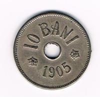 °°° ROEMENIE  10 BANI  1905 - Roumanie
