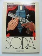 Soda, Un Ange Trépasse En EO En TBE+ - Soda