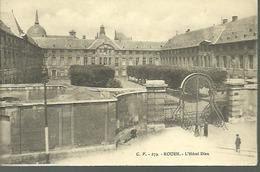 ROUEN....L HOTEL DIEU...HOPITAL...animée...légères Traces De Vieillissement...14 X 9 - Rouen