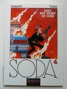 Soda, Dieu Est Mort Ce Soir En EO En TTBE - Soda