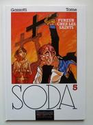 Soda, Fureur Chez Les Saints (avec Emboîtage Et Carnet) En EO En TTBE - Soda