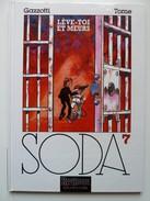 Soda, Lève-toi Et Meurs En EO En TTBE - Soda