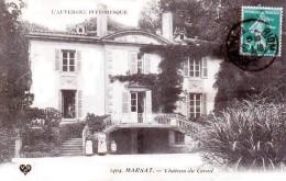 Nos Châteaux En Auvergne - MARSAT, Canton De Chatel-Guyon - Château Du Corail - Très Beau Plan Animé - Châtel-Guyon