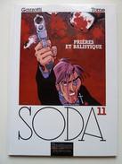 Soda, Prières Et Balistique En EO En TTBE - Soda