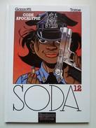 Soda, Code Apocalypse En EO En TTBE - Soda