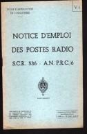 ECOLE D´APPLICATION DE L´INFANTERIE, NOTICE D'EMPLOI DES POSTES RADIO SCR 536, AN PRC/6 - Livres