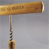 TIRE BOUCHON PUBLICITAIRE LE VEXIER Bouteille Sommelier Vin Bistrot Bar Vigne Raisin Epicerie Publicité - Apri-bottiglie/levacapsule