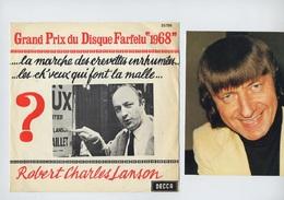 BELGIQUE-RARE SP PROMO ROBERT CHARLES LANSON-GRAND PRIX DISQUE FARFELU 1968 - MARCHE DES CREVETTES ENRHUMEES + 1 - Humour, Cabaret